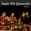 Super Hit Qawwalis, Vol. 2
