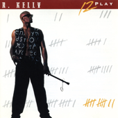 12 Play-R. Kelly