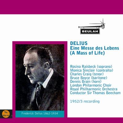 Delius: Eine Messe des Lebens - Sir Thomas Beecham & Royal Philharmonic Orchestra album