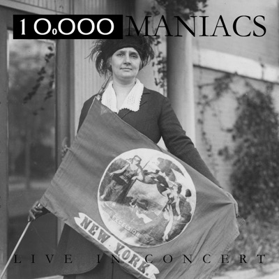 Live In Concert (Live) - 10000 Maniacs