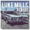 Reboot - Luke Mills