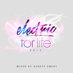 Electric for Life 2015 (Mixed by Gareth Emery)
