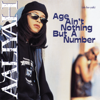 Aaliyah - Age Ain't Nothing But a Number artwork