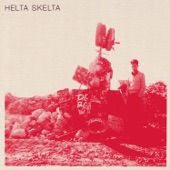 Helta Skelta - Want You