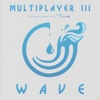 Multiplayer III: Wave - Multiplayer Charity