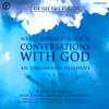 Neale Donald Walsch - Conversations with God: An Uncommon Dialogue, Book 1 (Unabridged) artwork