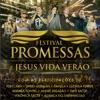 Festival Promessas e Jesus Vida Verão (Ao Vivo)