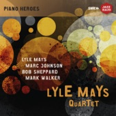 Lyle Mays Quartet - Lincoln Reviews His Notes (Live)