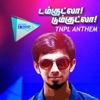 Damkutla Dumkutla TNPL Anthem Single