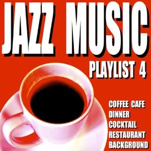 Jazz Music Playlist 4 (Coffee Cafe Dinner Cocktail Restaurant Background) - Blue Claw Jazz - Blue Claw Jazz