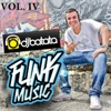Funk Music, Vol. 4 - Dj Batata