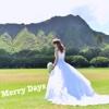 Merry Days - Single - Miho Sakasegawa