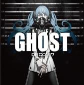 DECO*27 - Ghost Rule