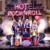 Various Artists - Hotel Rock'n'Roll (Original Motion Picture Soundtrack) Grafik