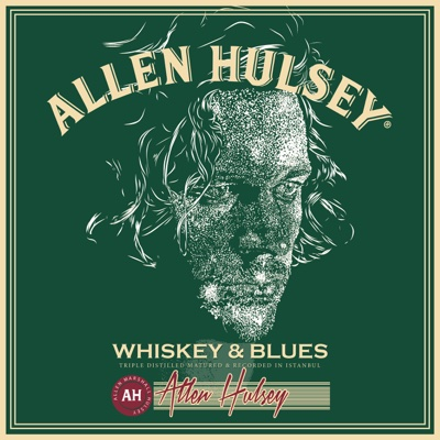 Whiskey & Blues - Allen Hulsey album