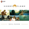 Loca Pasión - Single, Sonny Flame