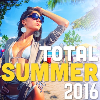 Total Summer 2016 (Kizomba, Moombahton, Afro, Deep & Tropical House) - Various Artists album