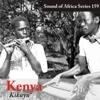 Sound of Africa Series 159: Kenya (Kikuyu) - Various Artists