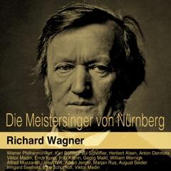 """Die Meistersinger von Nürnberg, Act III, Scene 2: """"Morgenlich leuchtend in rosigem Schein"""" (Walther, Sachs)"""