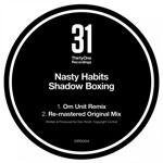 Nasty Habits - Shadow Boxing