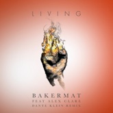 Living (feat. Alex Clare) [Dante Klein Remix] - Single