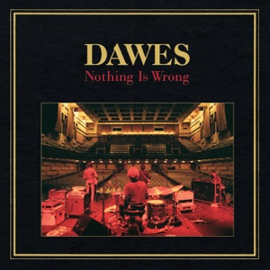Dawes: A Little Bit Of Everything