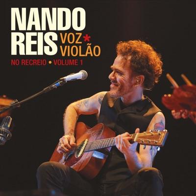Voz e Violão: No Recreio, Vol. 1 (Ao Vivo) - Nando Reis
