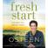 Joel Osteen - Fresh Start: The New You Begins Today (Unabridged)