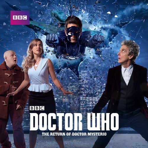 Doctor Who, Christmas Special: The Return of Doctor Mysterio (2016) poster