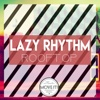 Rooftop - Single - Lazy Rhythm
