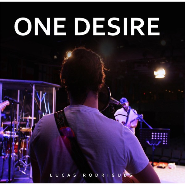 Lucas Rodrigues - One Desire - EP album wiki, reviews