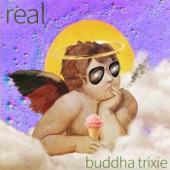 Buddha Trixie - 99 Cent Tacos
