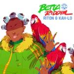 songs like Betta Riddim
