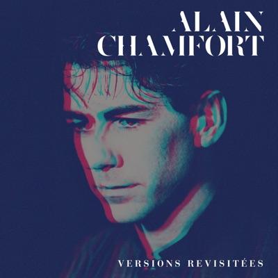 Le meilleur d'Alain Chamfort (Versions revisitées) - Alain Chamfort