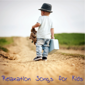 Relaxation Songs for Kids – Children Songs, Kids Music for Kids Party and Play, Instrumental Songs for Fun, Relax & Sleep