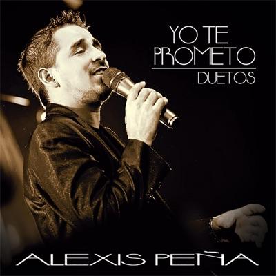 Yo Te Prometo - Alexis Peña
