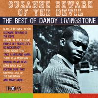 Dandy Livingstone - Suzanne Beware of the Devil (The Best of Dandy Livingstone) artwork