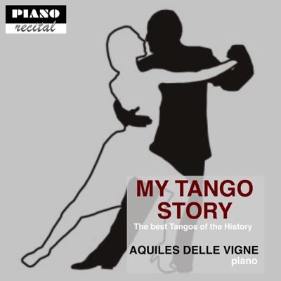 My Tango Story - Aquiles Delle Vigne album