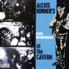 At the Cavern (Expanded Version) - Alexis Korner's Blues Incorporated