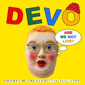 Devo - Freedom of Choice Theme (Remastered Live Version)
