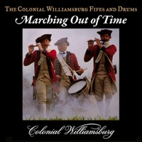 Marching Out of Time by The Colonial Williamsburg Fifes and Drums on Apple Music