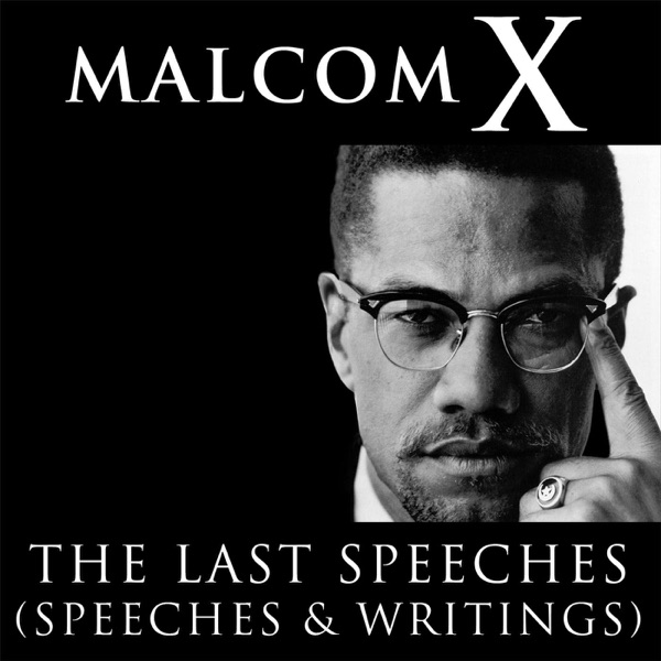 malcolm x writings speeches Motivational speeches,inspirational speeches,motivational workout videos 04:43 urdu speech (sfaisal karim speeches 5) 06:30 the most funny speech in the history of the speeches.
