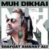 Muh Dikhai