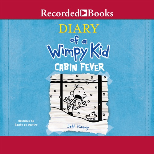 Audio Diary Of A Wimpy Kid Cabin Fever Unabridged By Jeff Kinney