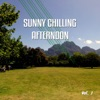 Sunny Chilling Afternoon, Vol. 1 (Best Sunny Chill out, Lounge and Smooth House Tunes), 2015