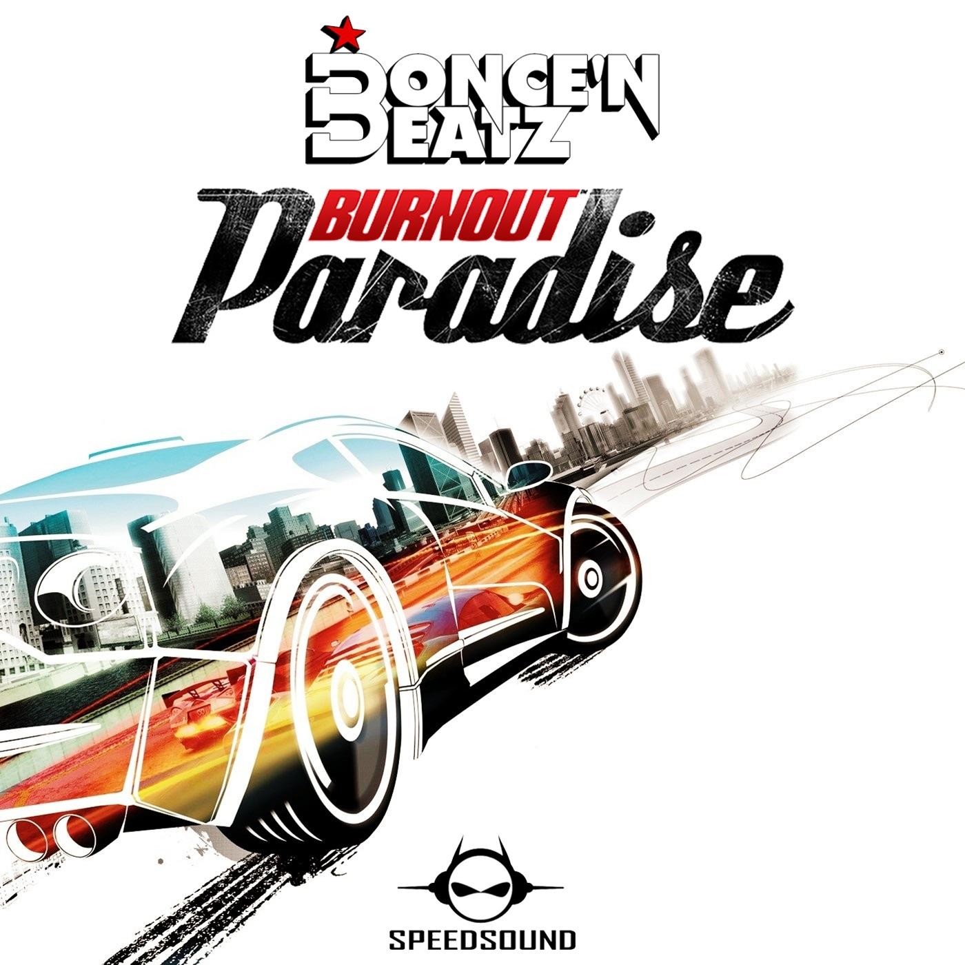 Burnout Paradise (Radio Edit)