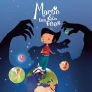 Martin et les fées - Martin & les fées - Martin & les fées