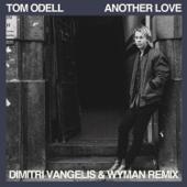 Another Love (Dimitri Vangelis & Wyman Remix)
