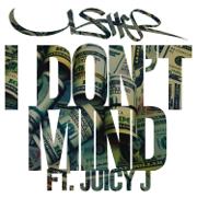 I Don't Mind (feat. Juicy J) - Usher - Usher