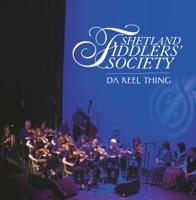Da Reel Thing by Shetland Fiddlers' Society on Apple Music